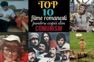 top 10 filme romanesti comunism