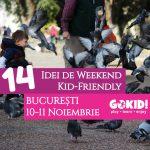 14 Idei pentru Weekend Kid-Friendly la Bucuresti   10-11 Noiembrie gokid r