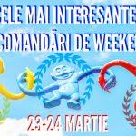 Cele mai interesante recomandari de weekend 23-24 martie fb gokid