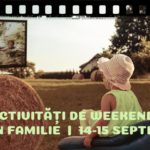 Activitati de Weekend in Familie BucureSti _ 14-15 Septembrie gokid