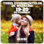 Turul Kid-Friendly al Evenimentelor de Weekend 19-20 Octombrie la Bucuresti gokid rp