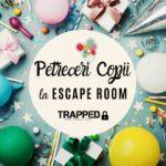 Petrecere memorabila inedita la Trapped Escape Room afis gokid